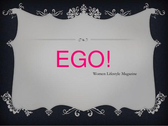 EGO!  Women Lifestyle Magazine