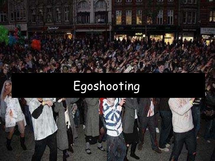 Egoshooting