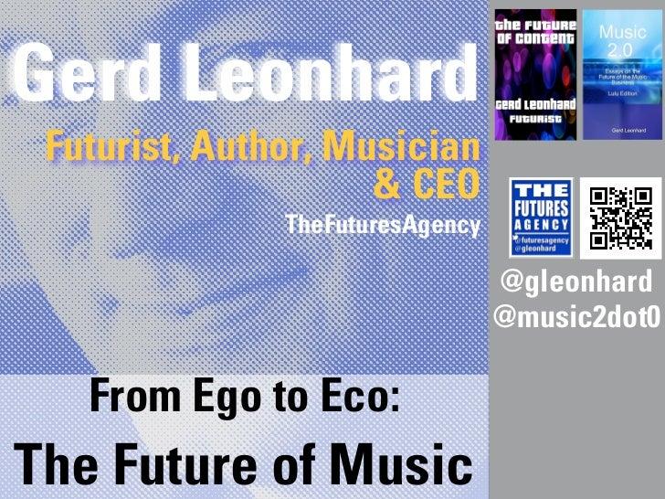 Gerd Leonhard Futurist, Author, Musician                     & CEO               TheFuturesAgency                         ...