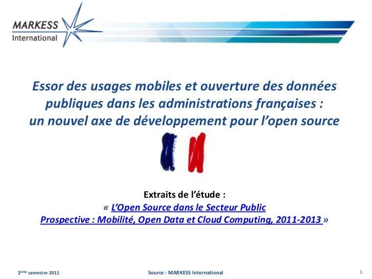 Essor des usages mobiles et ouverture des données      publiques dans les administrations françaises :    un nouvel axe de...