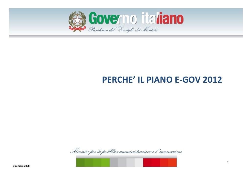 PERCHE' ILPIANOE‐GOV2012                                                   1 Dicembre2008