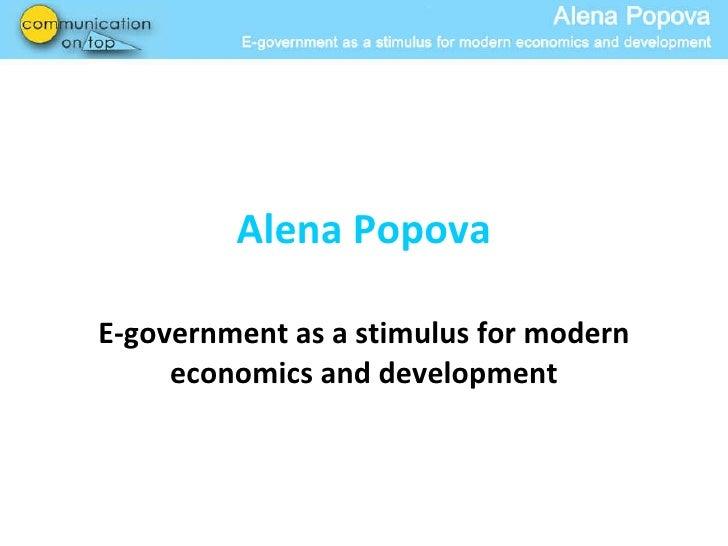 Alena Popova E-government as a stimulus for modern economics and development