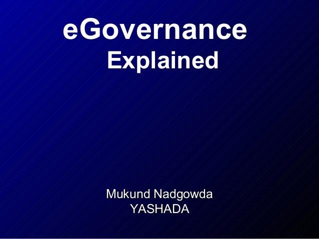 eGovernance Explained  Mukund Nadgowda YASHADA