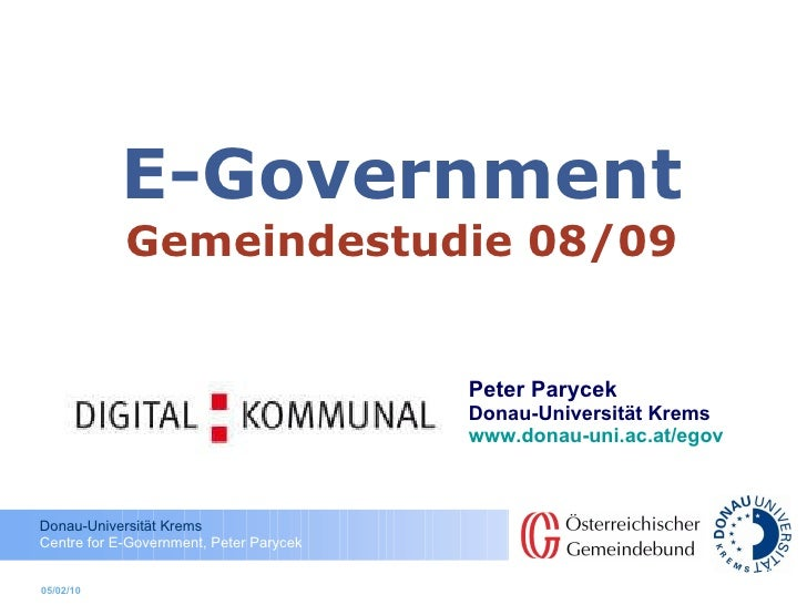 E-Government Gemeindestudie  08/09 Peter Parycek Donau-Universität Krems www.donau-uni.ac.at/egov   05/02/10
