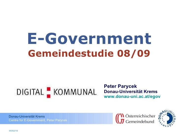 E-Government Gemeindestudie  08/09 Peter Parycek Donau-Universität Krems www.donau-uni.ac.at/egov   05/02/10