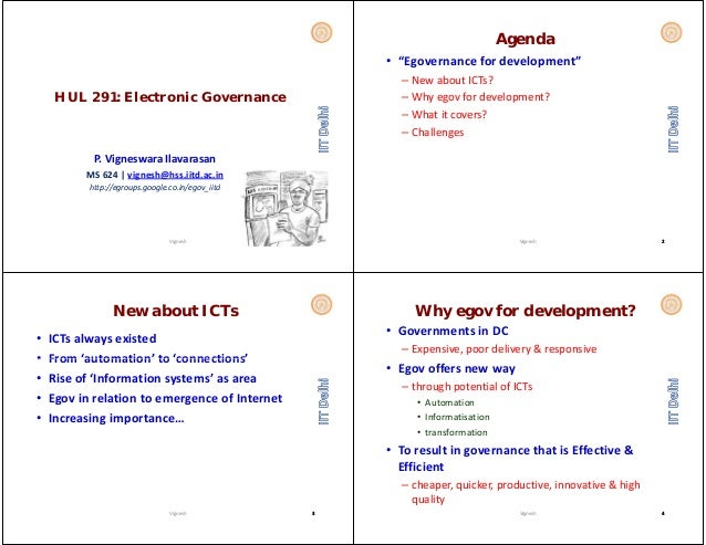 HUL 291: Electronic Governance P.VigneswaraIlavarasan MS624|vignesh@hss.iitd.ac.in htt // l i / iitdhttp://egroups.go...