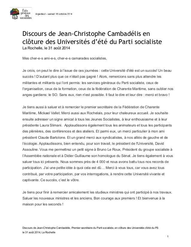Discours de Jean-Christophe Cambadélis en  clôture des Universités d'été du Parti socialiste  La Rochelle, le 31 août 2014...