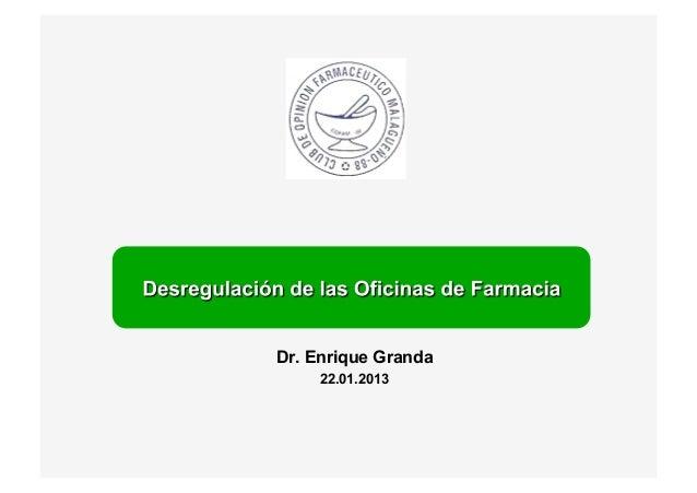 Dr. Enrique Granda     22.01.2013