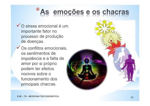 O stress emocional é um importante fator no processo de produção de doenças. Os conflitos emocionais, os sentimentos de im...