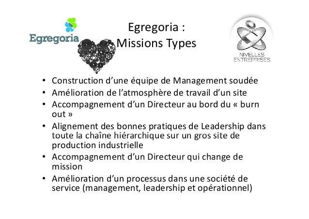 Egregoria : Missions TypesMissions Types • Construction d'une équipe de Management soudée• Construction d'une équipe de Ma...