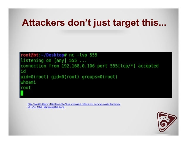 Attackers don't just target this... http://2we26u4fam7n16rz3a44uhbe1bq2.wpengine.netdna-cdn.com/wp-content/uploads/ 041514...
