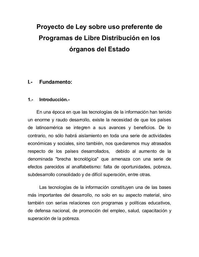 Proyecto de Ley sobre uso preferente de       Programas de Libre Distribución en los                     órganos del Estad...