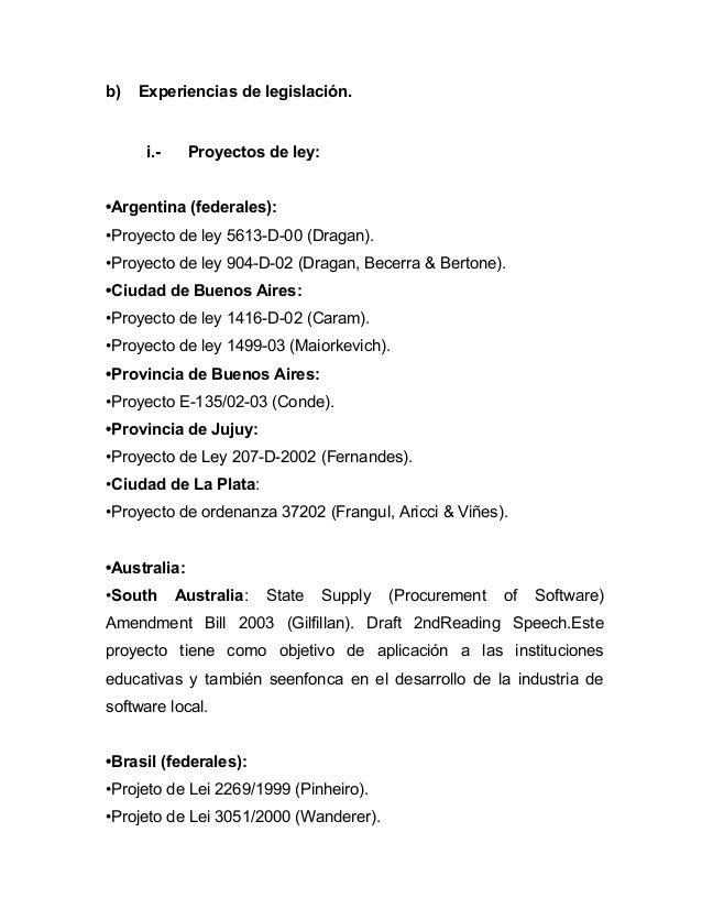 b)   Experiencias de legislación.      i.-     Proyectos de ley:•Argentina (federales):•Proyecto de ley 5613-D-00 (Dragan)...