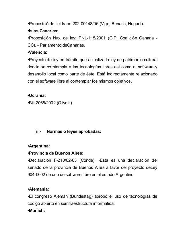 •Proposició de llei tram. 202-00148/06 (Vigo, Benach, Huguet).•Islas Canarias:•Proposición Nro. de ley: PNL-115/2001 (G.P....