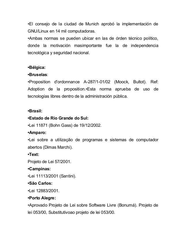 •El consejo de la ciudad de Munich aprobó la implementación deGNU/Linux en 14 mil computadoras.•Ambas normas se pueden ubi...