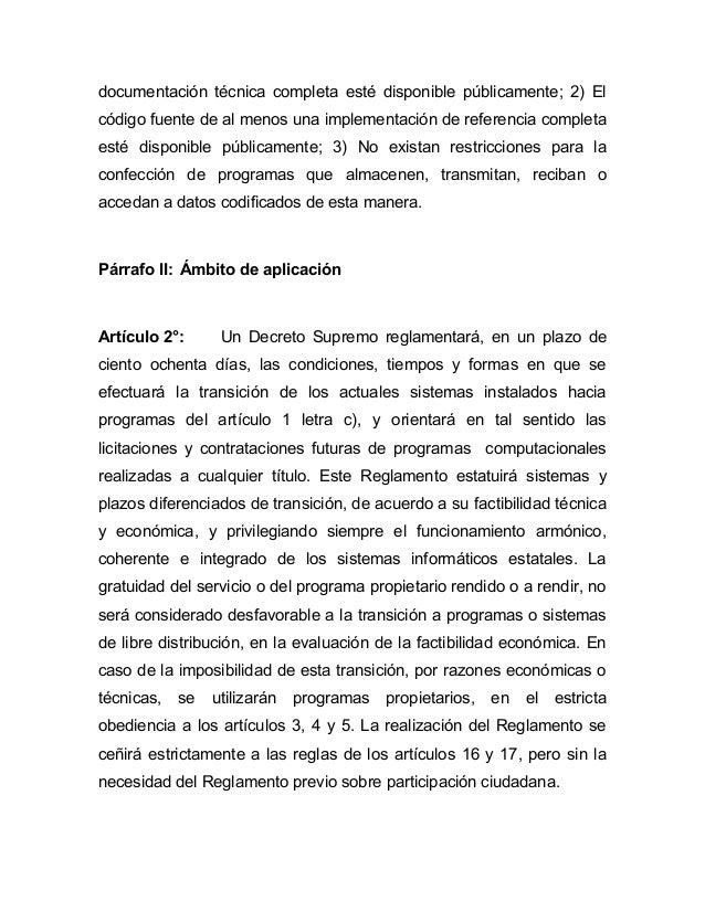documentación técnica completa esté disponible públicamente; 2) Elcódigo fuente de al menos una implementación de referenc...