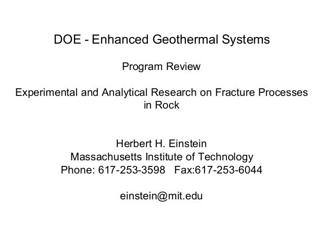 DOE - Enhanced Geothermal Systems  Program Review  Experimental and Analytical Research on Fracture Processes   in Rock  H...