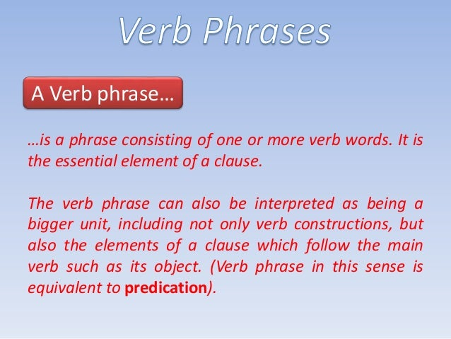 egt 5 the structure of verb phrases