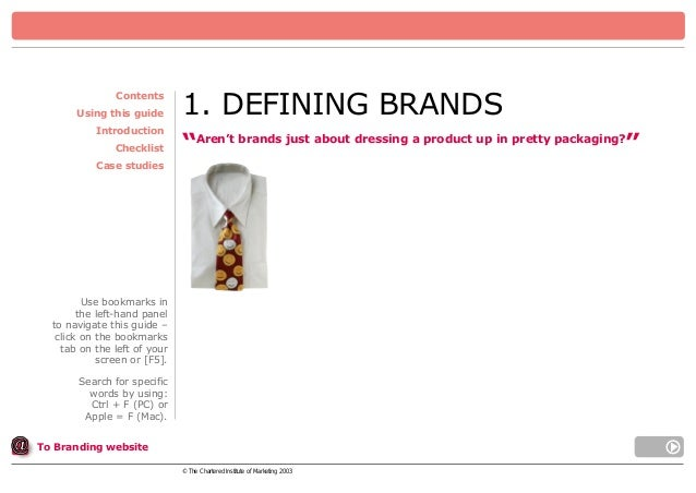 """Contents Using this guide Introduction Checklist  1. DEFINING BRANDS """"Aren't brands just about dressing a product up in pr..."""
