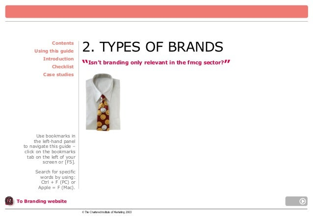 """Contents Using this guide Introduction Checklist  2. TYPES OF BRANDS """"Isn't branding only relevant in the fmcg sector?""""  C..."""
