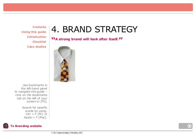 """Contents Using this guide Introduction Checklist  4. BRAND STRATEGY """"A strong brand will look after itself.""""  Case studies..."""