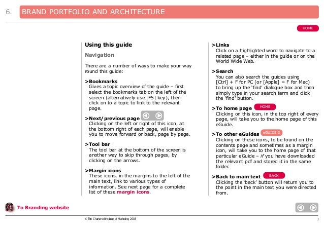 6.  BRAND PORTFOLIO AND ARCHITECTURE HOME  Using this guide Navigation There are a number of ways to make your way round t...