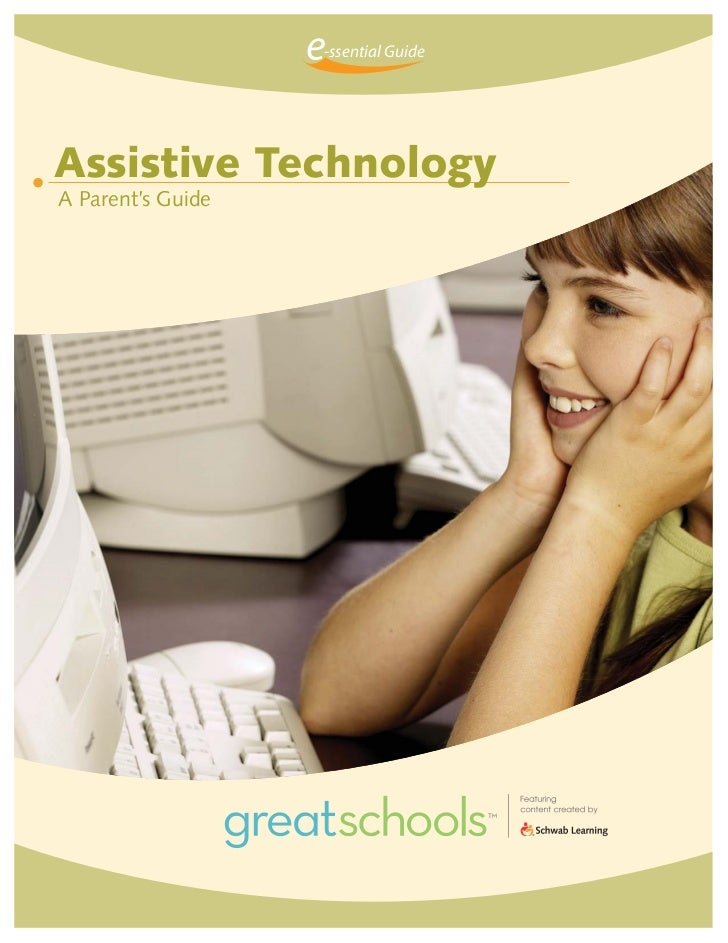-ssential GuideAssistive TechnologyA Parent's Guide