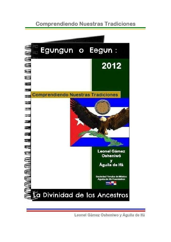 © 2012-BIBLIOTECAS SOCIEDAD YORUBA DE MEXICO Y AGUILADE IFA FOUNDATION- EJEMPLAR GRATUITO-Egungún o Eegun: La Divinidad de...