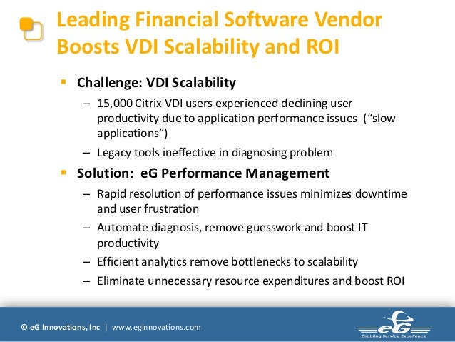 Leading Financial Software Vendor        Boosts VDI Scalability and ROI          Challenge: VDI Scalability              ...