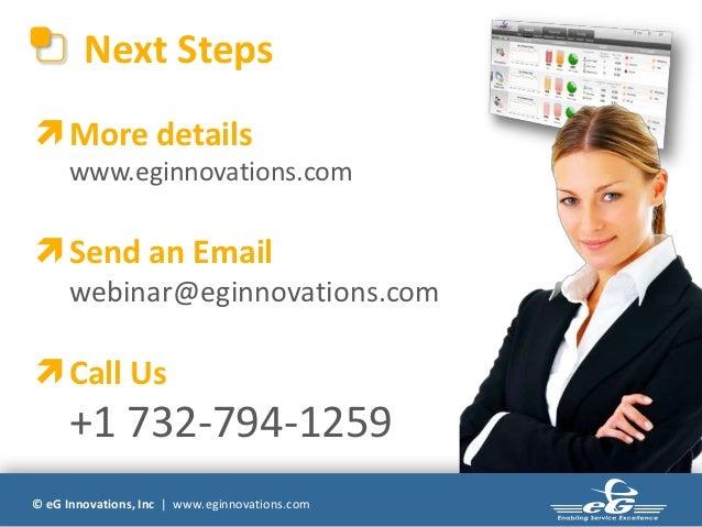 Next Steps More details      www.eginnovations.com Send an Email      webinar@eginnovations.com Call Us      +1 732-794...
