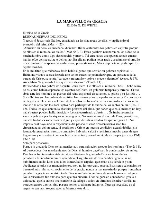 LA MARAVILLOSA GRACIA                                    ELENA G. DE WHITEEl reino de la GraciaBUENAS NUEVAS DEL REINOY re...