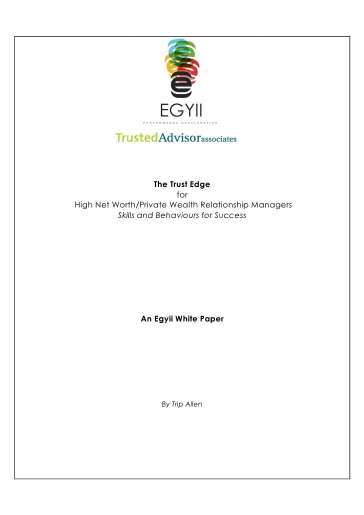 The Trust Edge                           for High Net Worth/Private Wealth Relationship Managers           Skills and Beha...