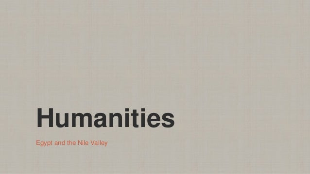Humanities Egypt and the Nile Valley