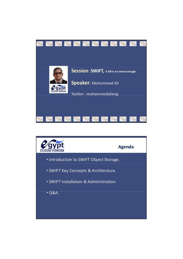 ٦/١٩/١٤٣٢                         Session:SWIFT, 5GBisnomoreenough.                         Speaker:MohammedAli   ...