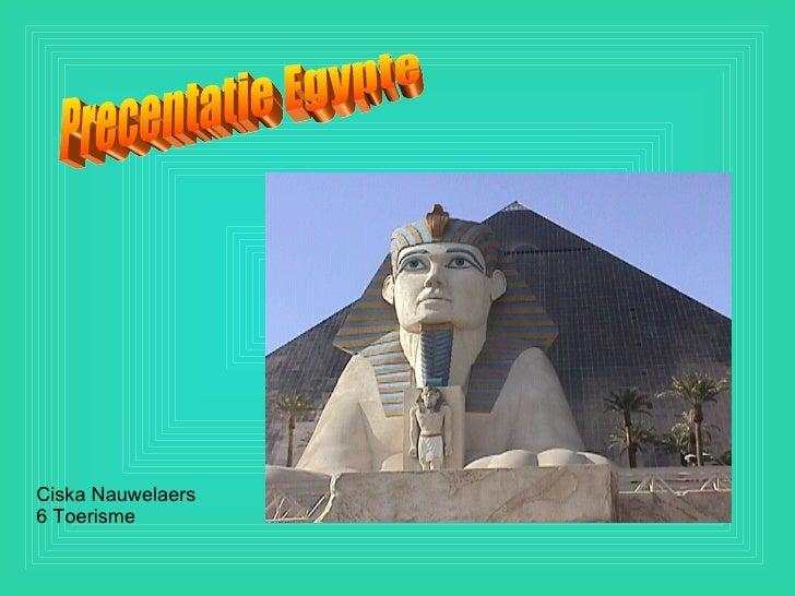 Precentatie Egypte Ciska Nauwelaers 6 Toerisme