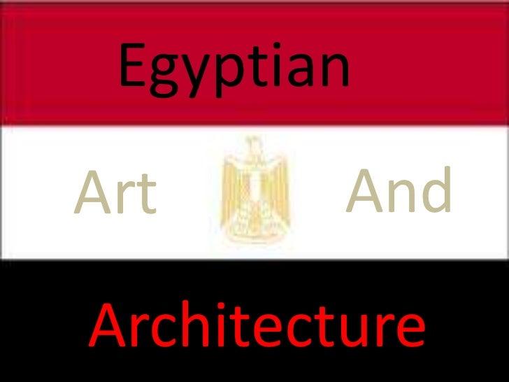 Egyptian  EgyptianArtArt andAndArchitectureArchitecture