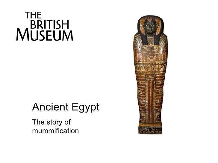 Ancient Egypt The story of mummification