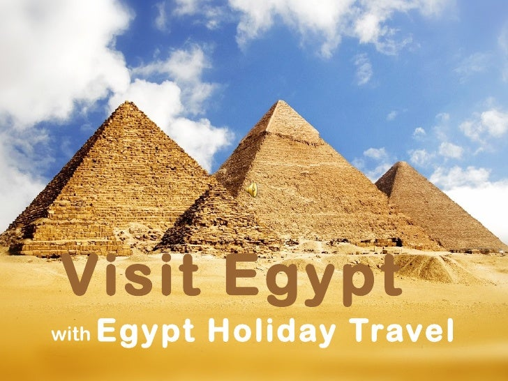 with  Egypt Holiday Travel Visit Egypt