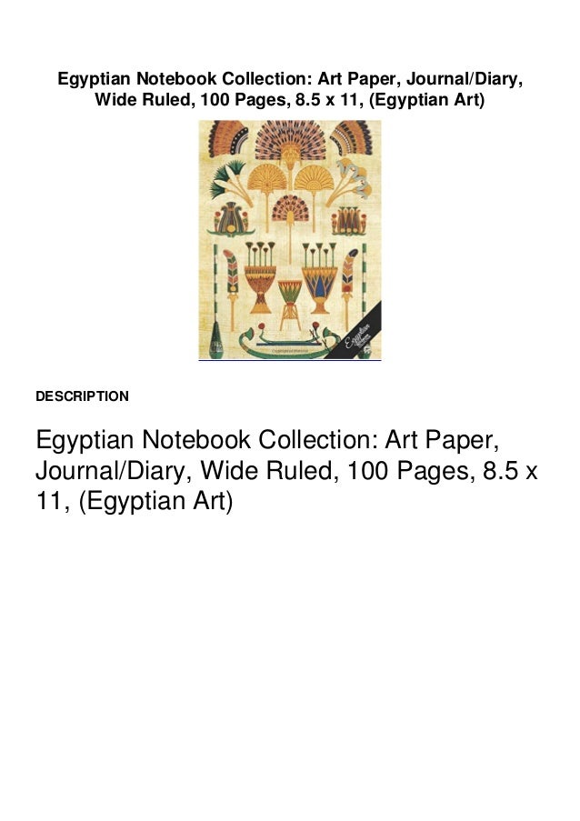 Preview Copy Link to Download : https://greatfull.fileoz.club/1541065719 Egyptian Notebook Collection: Art Paper, Journal/...