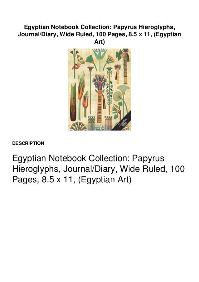 Preview Copy Link to Download : https://greatfull.fileoz.club/1541065875 Egyptian Notebook Collection: Papyrus Hieroglyphs...