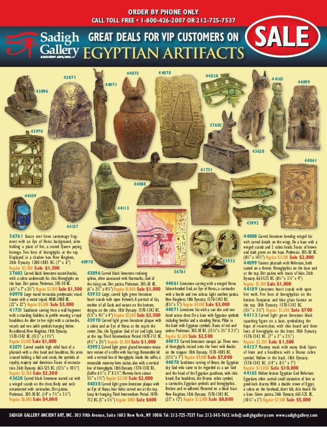 44088 40978 44061 SADIGH GALLERY ANCIENT ART, INC. 303 Fifth Avenue, Suite 1603 New York, NY 10016 Tel: 212-725-7537 Fax: ...