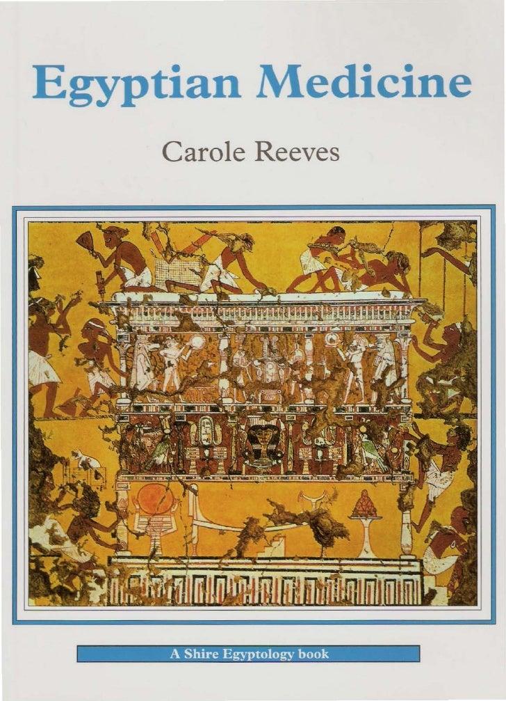 Egyptian Medicine      Carole Reeves
