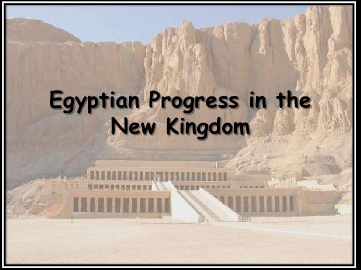Egyptian Progress in the New Kingdom<br />