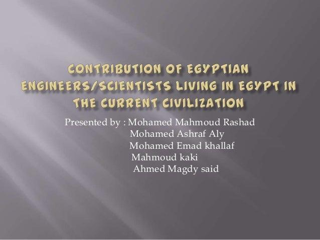 Presented by : Mohamed Mahmoud Rashad               Mohamed Ashraf Aly               Mohamed Emad khallaf               Ma...