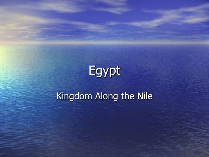 Egypt Kingdom Along the Nile