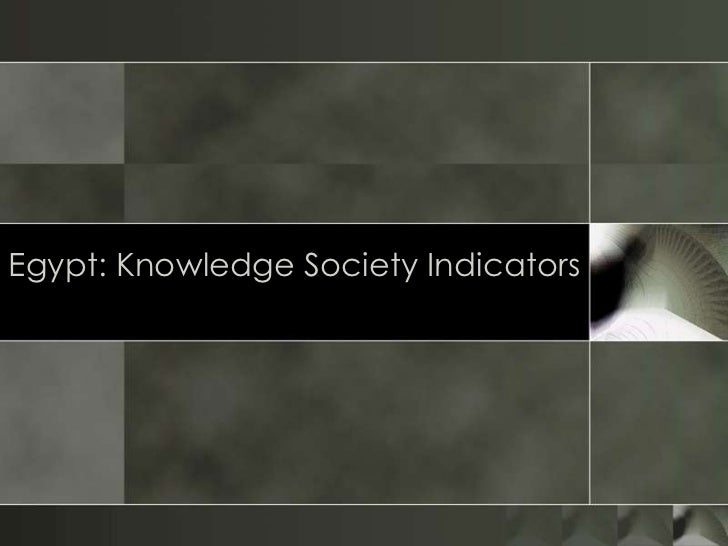 Egypt: Knowledge Society Indicators<br />