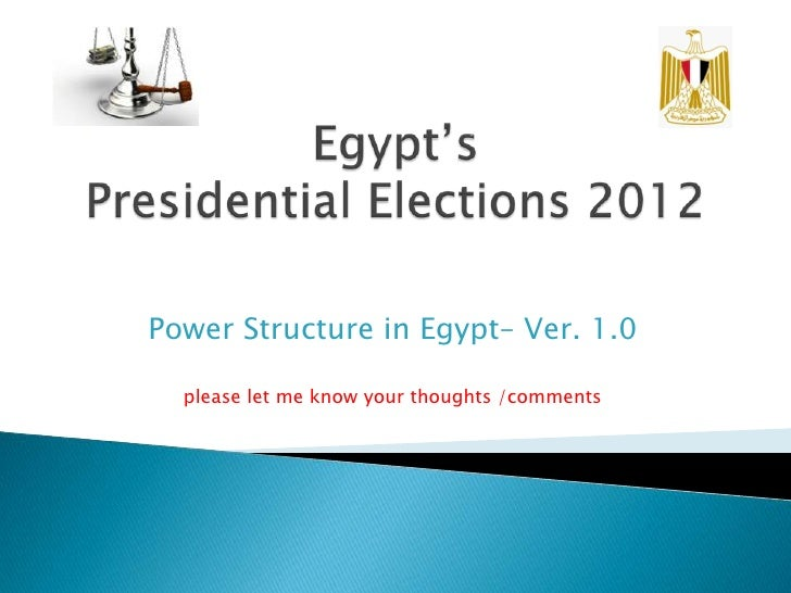 Power Structure in Egypt– Ver. 1.0  please let me know your thoughts /comments