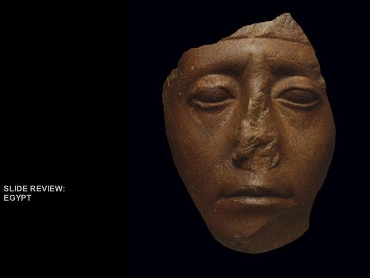 SLIDE REVIEW: EGYPT