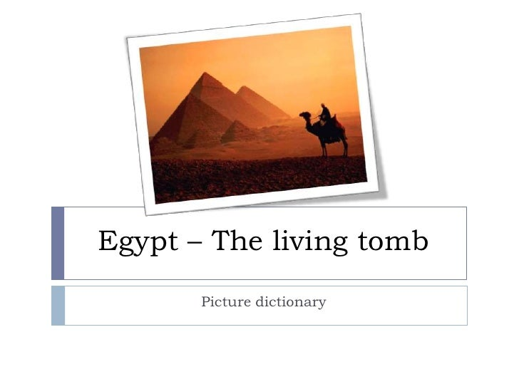 Egypt – The living tomb<br />Picture dictionary<br />