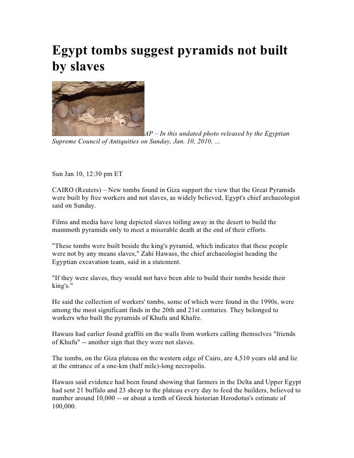 Egypt tombs suggest pyramids not built by slaves                                    AP – In this undated photo released by...